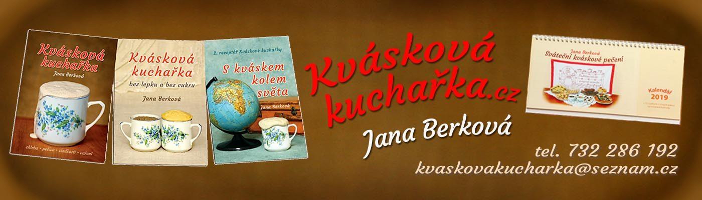 Kvásková kuchařka Jana Berková